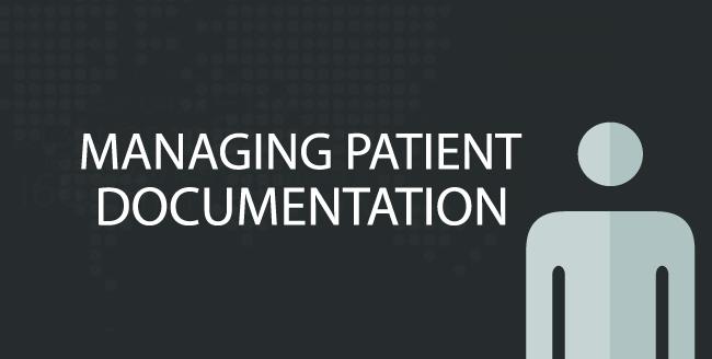 Managing Patient Documentation
